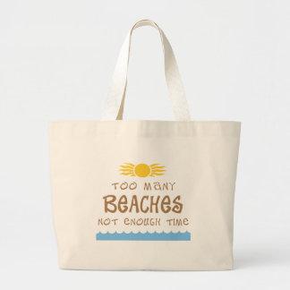 余りにも多くのビーチない十分な時間 ラージトートバッグ