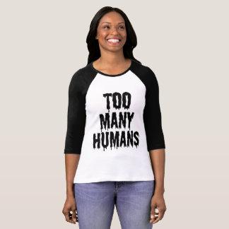 余りにも多くの人間 Tシャツ