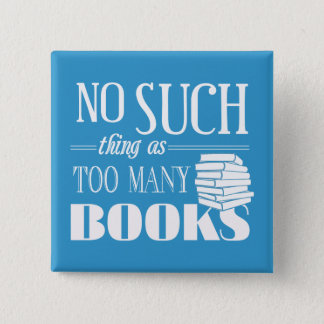 余りにも多くの本のような事無し 5.1CM 正方形バッジ