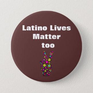余りにブラウンのラテンアメリカ人の生命問題の平和ボタン 7.6CM 丸型バッジ