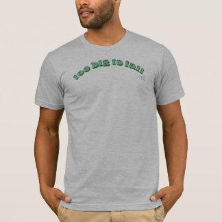 余りに大きい失敗するため… Tシャツ