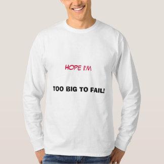 余りに大きい失敗するため! - Tシャツ