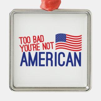 余りに悪いあなたはアメリカ メタルオーナメント