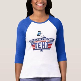 余りに近く電子メールのために Tシャツ