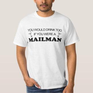 余りに飲み物の-郵便配達員 Tシャツ