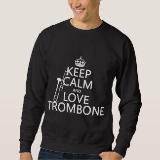 保って下さい平静および愛トロンボーン(どの背景色でも)を スウェットシャツ