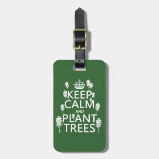 保って下さい平静および植物の木(すべての色)を ラゲッジタグ