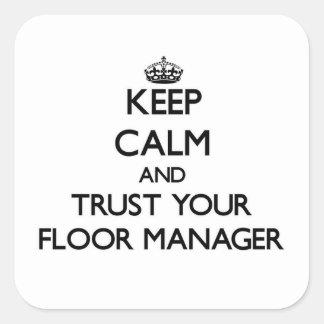 保って下さい|平静|信頼|あなたの|床|マネージャー 正方形シールステッカー