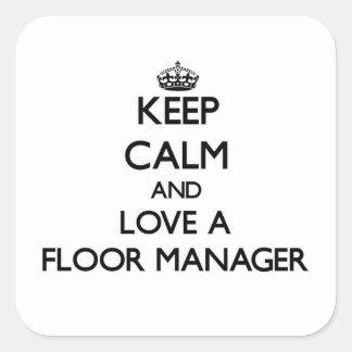 保って下さい|平静|愛|床|マネージャー 正方形シール・ステッカー