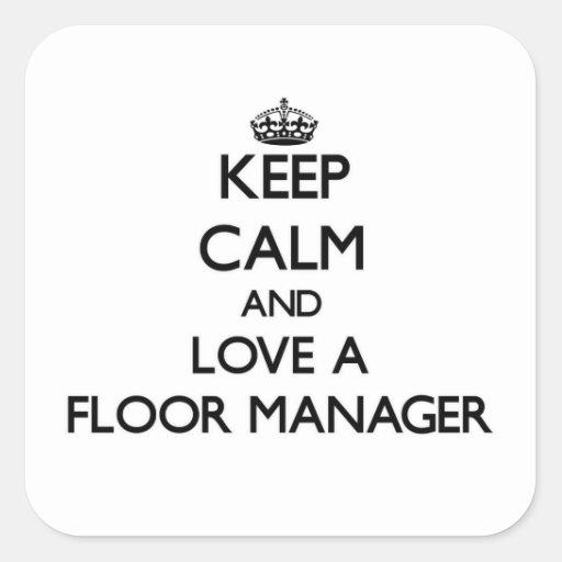 保って下さい 平静 愛 床 マネージャー 正方形シール・ステッカー
