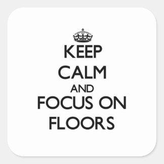 保って下さい|平静|焦点|床 正方形シール・ステッカー