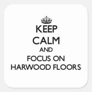 保って下さい 平静 焦点 Harwood 床 正方形シール・ステッカー