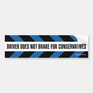 保守主義者のためのブレーキ バンパーステッカー