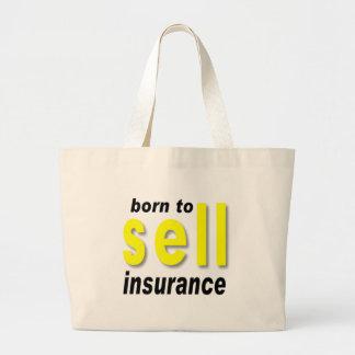 保険を販売するために生まれて下さい ラージトートバッグ