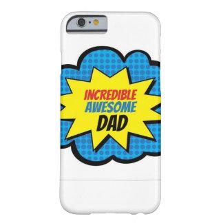 信じられないく素晴らしいパパの電話箱 BARELY THERE iPhone 6 ケース