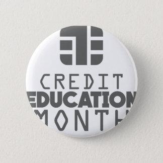 信用の教育月- 3月 5.7CM 丸型バッジ