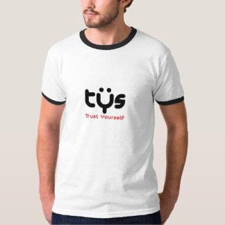信頼あなた自身 Tシャツ