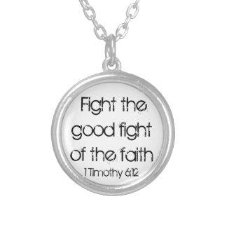 信頼の聖書の詩のよい戦いを戦って下さい シルバープレートネックレス