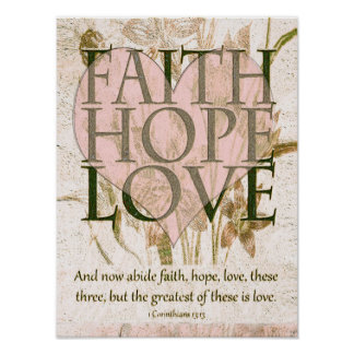 信頼、希望および愛 ポスター