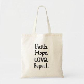 信頼。 希望。 愛。 繰り返し トートバッグ