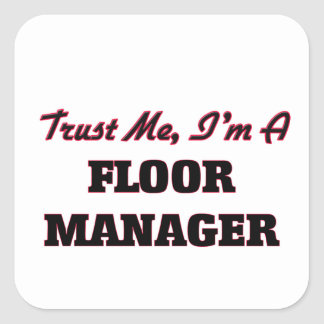 信頼|私|私はあります|床|マネージャー 正方形シールステッカー