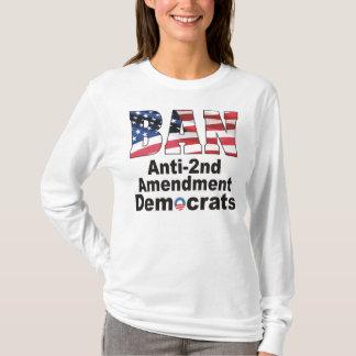 修正の民主党員のアンチ第2長袖Tを禁止して下さい Tシャツ
