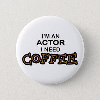 俳優の必要性のコーヒー 5.7CM 丸型バッジ