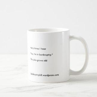 俳句のマグのYes私は破産にあります コーヒーマグカップ
