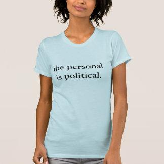 個人的政治があります Tシャツ
