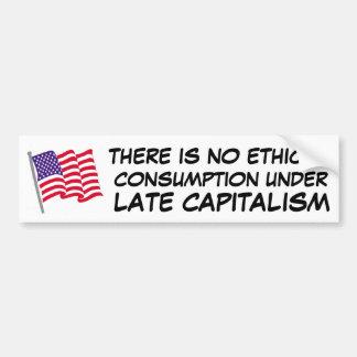 倫理的な消費は資本主義の下にありません バンパーステッカー