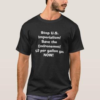 停止米国の帝国主義! 環境を救って下さい! Tシャツ