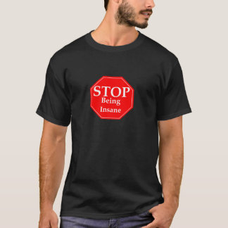 停止精神異常 Tシャツ