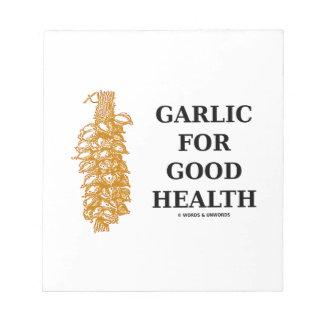 健康(思考のための食糧)のためのニンニク ノートパッド