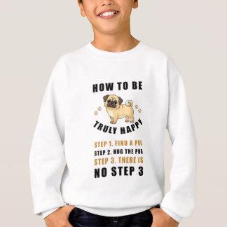 偽りなく幸せなステップ発見がある方法 スウェットシャツ