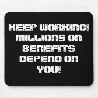 働くことを保って下さい! 利点の何百万はあなたによって決まります! マウスパッド