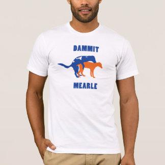 元のDammit Mearle Tシャツ