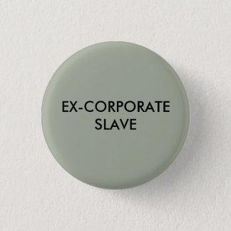 元企業のな奴隷ボタン 缶バッジ