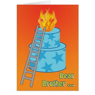 兄弟のための火の古い冗談のお誕生日ケーキ カード