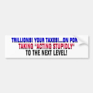兆! …あなたの税! …ポークで! バンパーステッカー