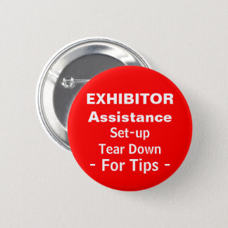先端のために壊すためにセットアップされるイベントの展示者の助け 缶バッジ