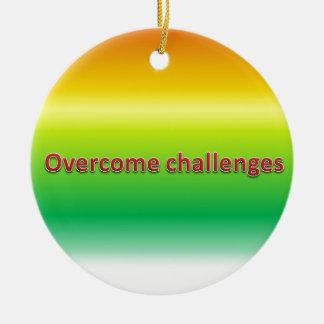 克服された挑戦 セラミックオーナメント