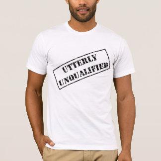 全く不適当な人のT Tシャツ