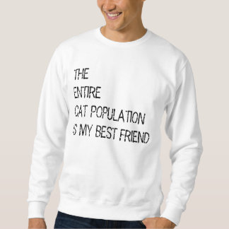 全体の猫の人口は私のbestfriendのセーターです スウェットシャツ