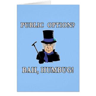 公共の選択か。 ばかばかしいBah!  ScroogeのTシャツ カード