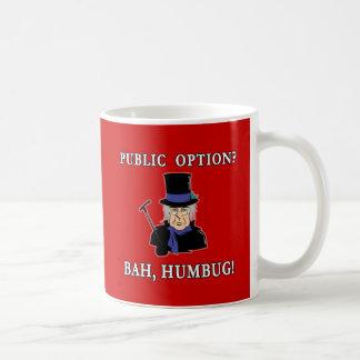 公共の選択か。 ばかばかしいBah!  ScroogeのTシャツ コーヒーマグカップ