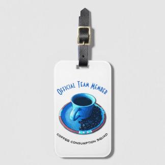公式のコーヒー消費の分隊 のチーム・メンバー ラゲッジタグ
