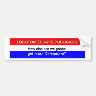共和党員のためのロボトミーか。 バンパーステッカー