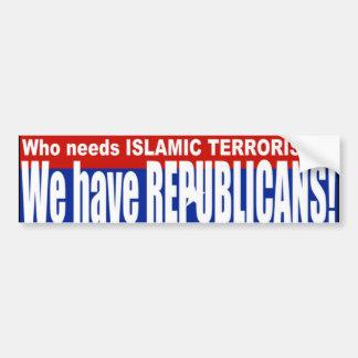 共和党員=テロリスト バンパーステッカー
