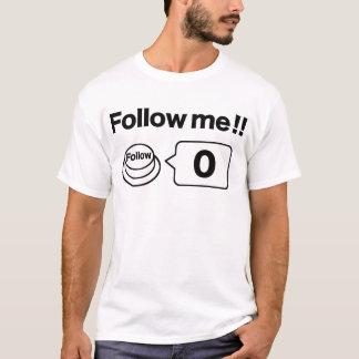 共有か社会的なボタン: 私を後を追って下さい!! 0 Tシャツ