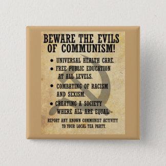 共産主義の悪を用心して下さい! ボタン 5.1CM 正方形バッジ